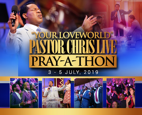 YOUR LOVEWORLD LIVE BROADCAST OF PASTORCHRISLIVE PRAY-A-THON