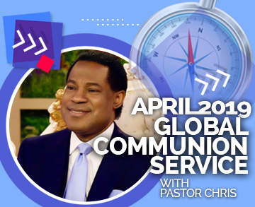 APRIL GLOBAL COMMUNION SERVICE 2019 WITH PASTOR CHRIS