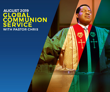 AUGUST 2019 GLOBAL COMMUNION SERVICE WITH PASTOR CHRIS