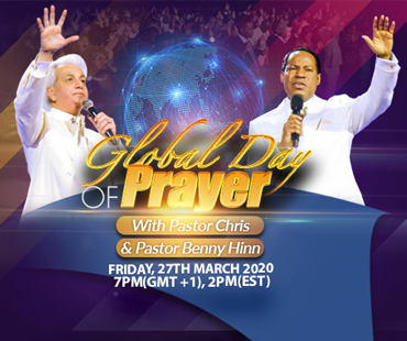 GLOBAL DAY OF PRAYER WITH PASTOR CHRIS AND PASTOR BENNY HINN