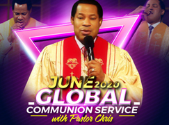 JUNE 2020 GLOBAL COMMUNION WITH PASTOR CHRIS
