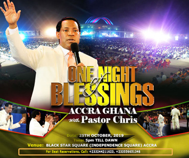 ONE NIGHT OF BLESSINGS ACCRA GHANA WITH PASTOR CHRIS