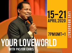 YOUR LOVEWORLD LIVE BROADCAST 15TH-21ST APRIL