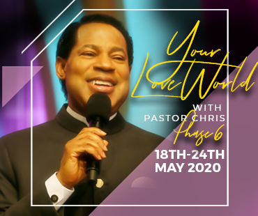 YOUR LOVEWORLD WITH PASTOR CHRIS PHASE 6