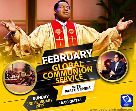 FEBRUARY 2019 GLOBAL COMMUNION SERVICE WITH PASTOR CHRIS