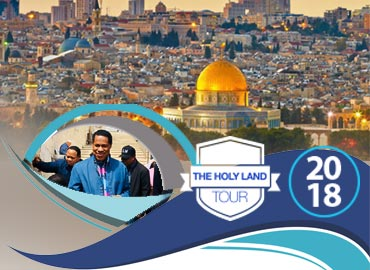 HOLY LAND TOUR 2018 WITH PASTOR CHRIS