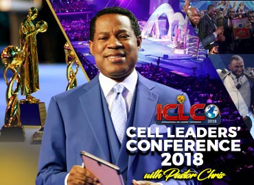 INTERNATIONAL CELL LEADERS CONFERENCE 2018 WITH PASTOR CHRIS