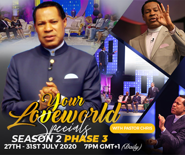 YOUR LOVEWORLD SPECIALS SEASON 2 PHASE 3